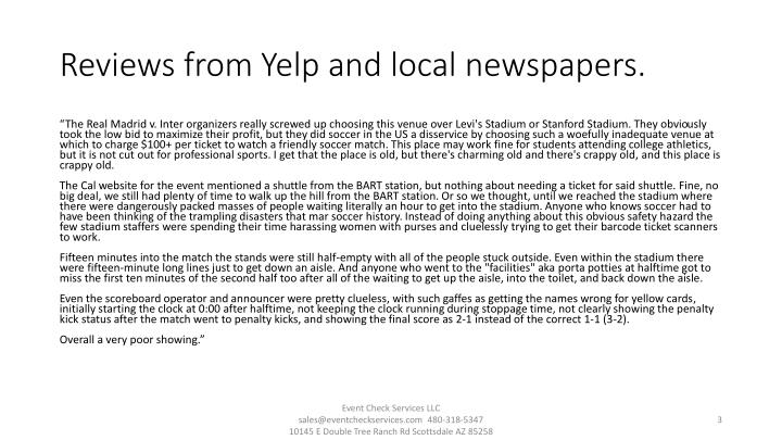 Reviews from yelp and local newspapers