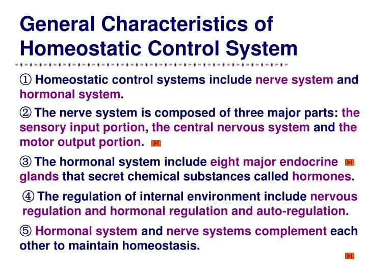 General Characteristics of  Homeostatic Control System