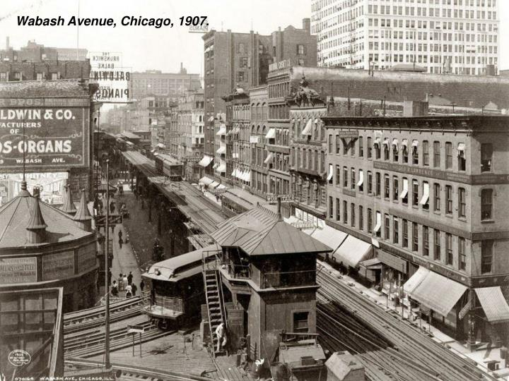 Wabash Avenue, Chicago, 1907.