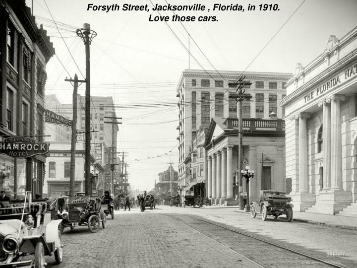 Forsyth Street, Jacksonville , Florida, in 1910.