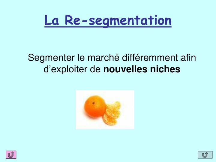 La Re-segmentation