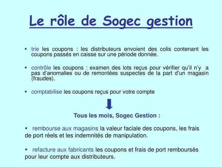 Le rôle de Sogec gestion