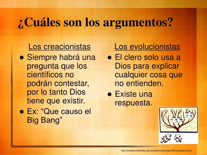 ¿Cuáles son los argumentos?