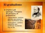 el gradualismo