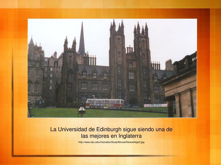 La Universidad de Edinburgh sigue siendo una de las mejores en Inglaterra