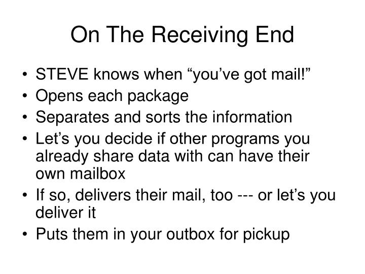 On The Receiving End