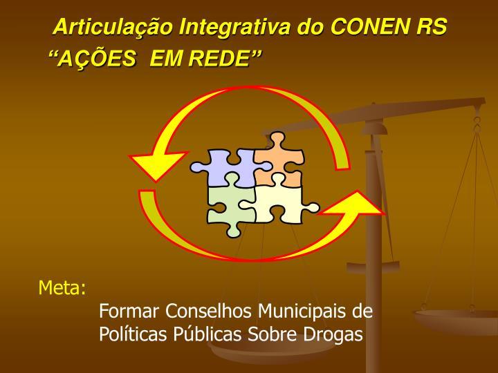 Articulação Integrativa do CONEN RS