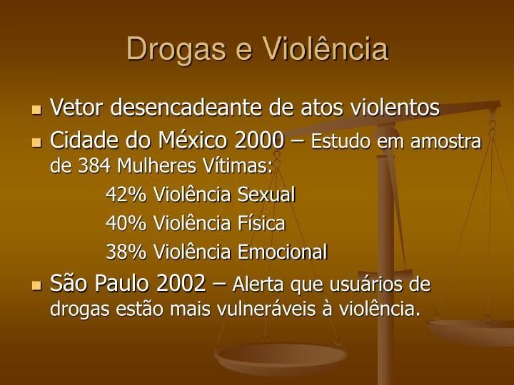 Drogas e Violência