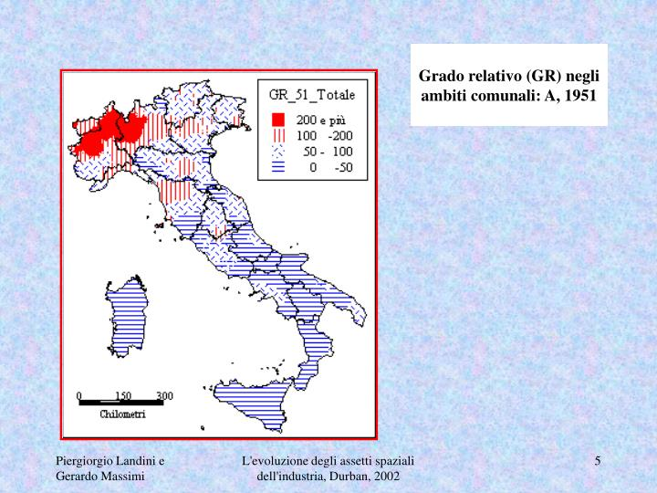 Grado relativo (GR) negli ambiti comunali: A, 1951