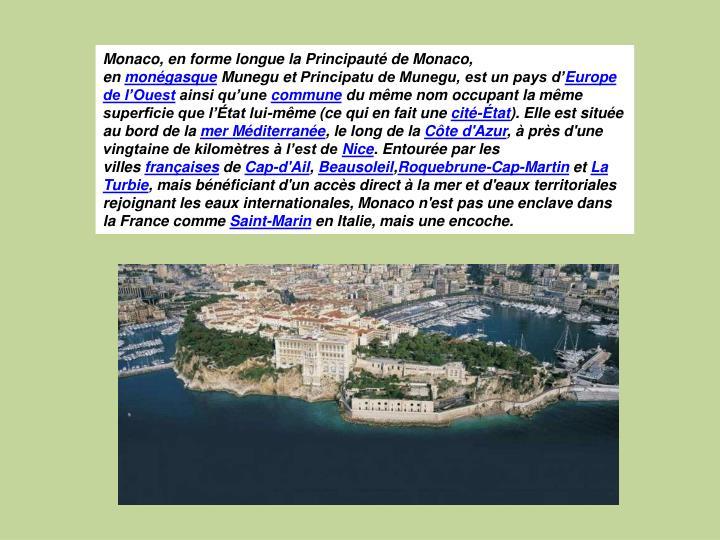 Monaco, en forme longue laPrincipauté de Monaco, en