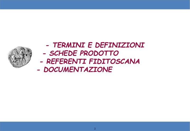 - TERMINI E DEFINIZIONI