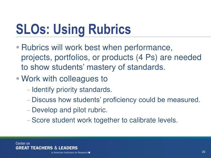 SLOs: Using Rubrics