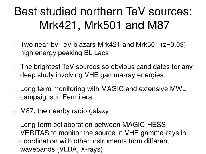 Best studied northern TeV sources:
