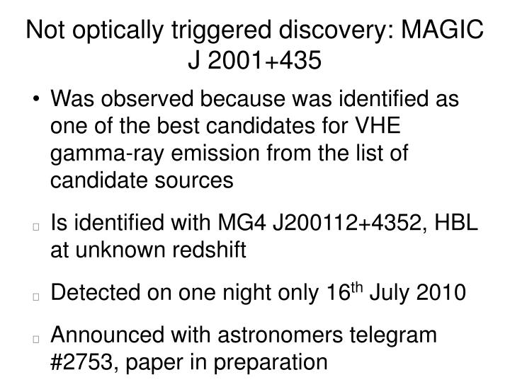 Not optically triggered discovery: MAGIC J 2001+435