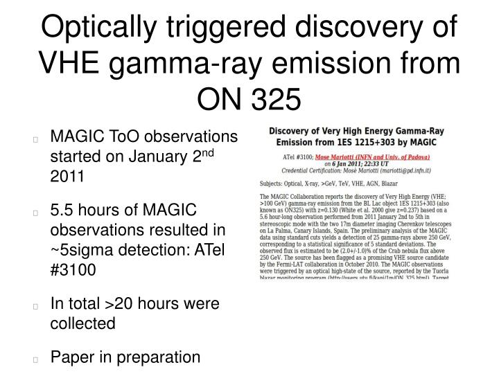 Optically triggered discovery of VHE gamma-ray emission from ON 325