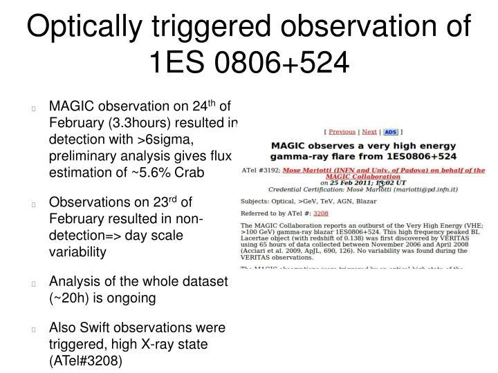 Optically triggered observation of 1ES 0806+524