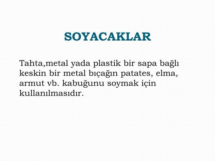 SOYACAKLAR