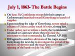 july 1 1863 the battle begins4