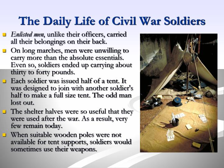 The Daily Life of Civil War Soldiers