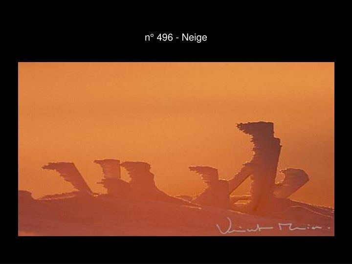 n° 496 - Neige