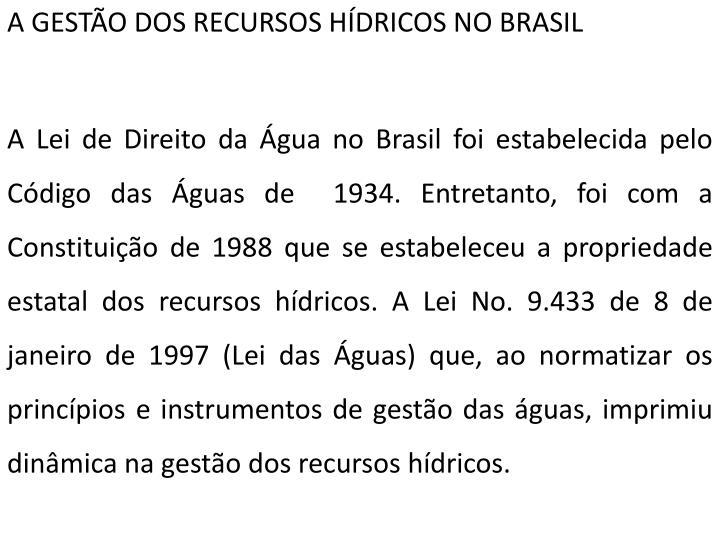 A GESTÃO DOS RECURSOS HÍDRICOS NO BRASIL
