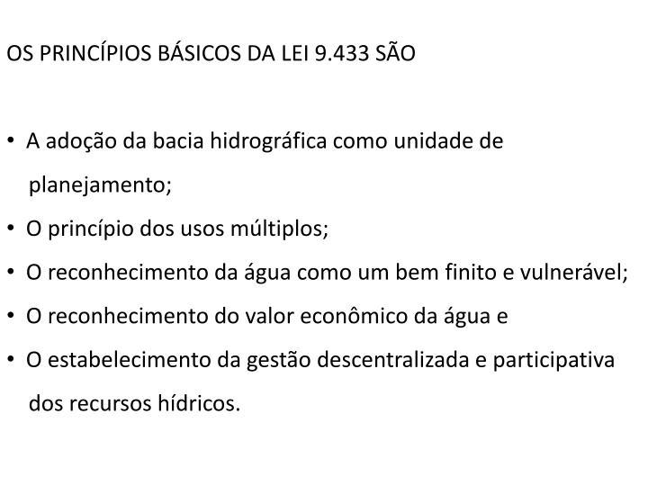 OS PRINCÍPIOS BÁSICOS DA LEI 9.433 SÃO