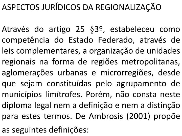 ASPECTOS JURÍDICOS DA REGIONALIZAÇÃO