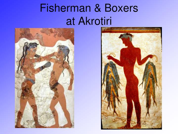 Fisherman & Boxers at Akrotiri