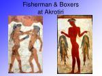 fisherman boxers at akrotiri