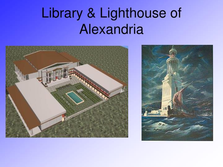 Library & Lighthouse of Alexandria