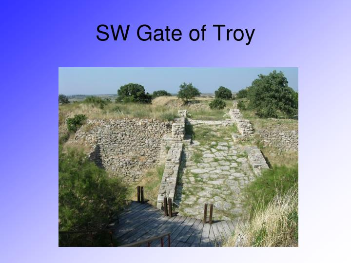 SW Gate of Troy