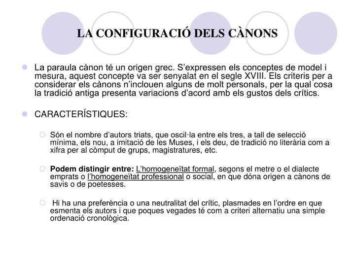 LA CONFIGURACIÓ DELS CÀNONS