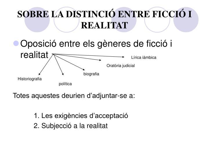 SOBRE LA DISTINCIÓ ENTRE FICCIÓ I REALITAT