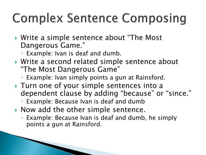 Complex Sentence Composing