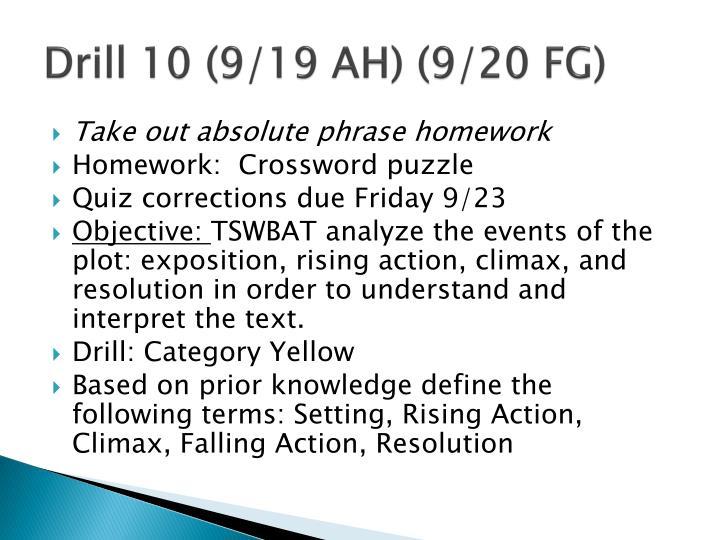 Drill 10 (9/19 AH) (9/20 FG)