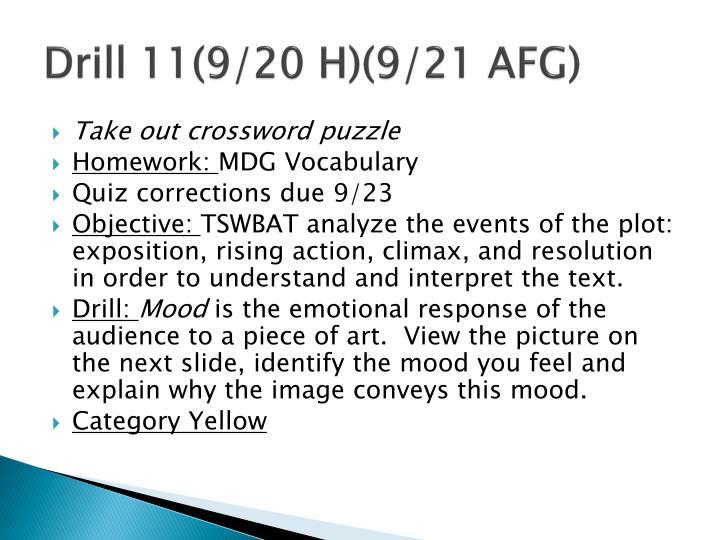 Drill 11(9/20 H)(9/21 AFG)