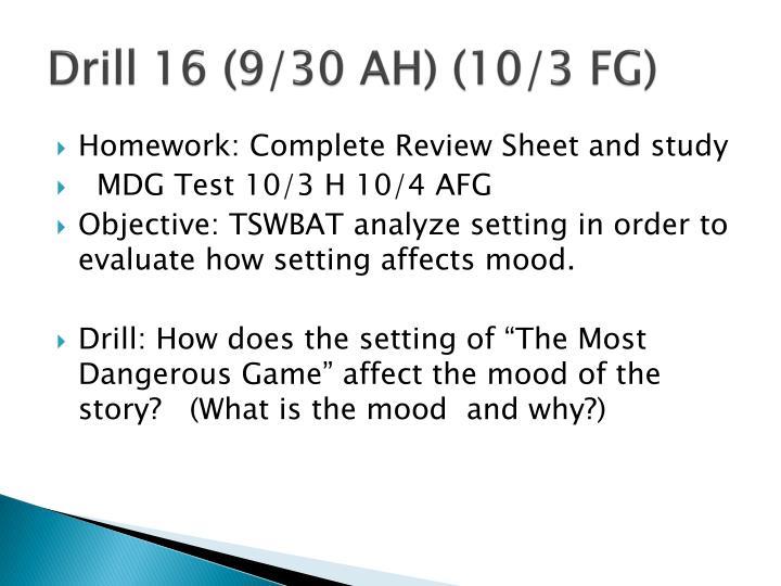 Drill 16 (9/30 AH) (10/3 FG)