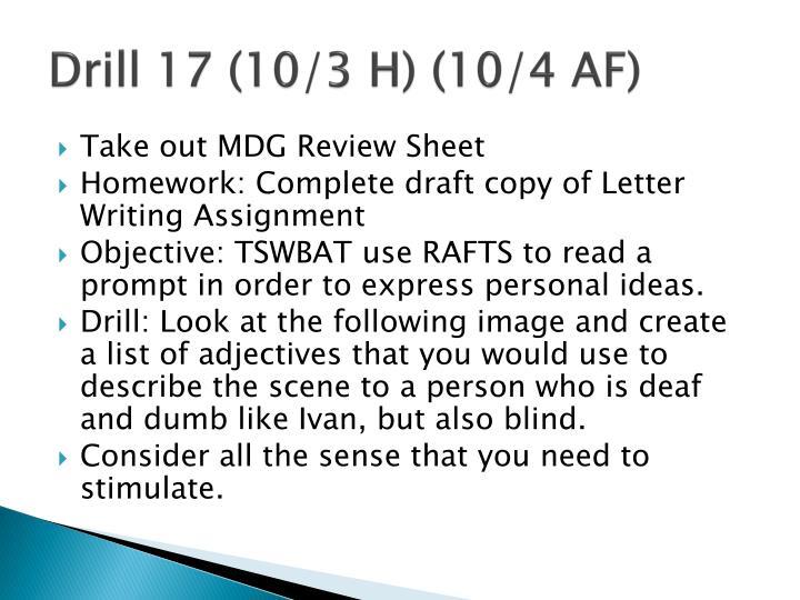 Drill 17 (10/3 H) (10/4 AF)