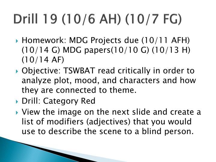 Drill 19 (10/6 AH) (10/7 FG)