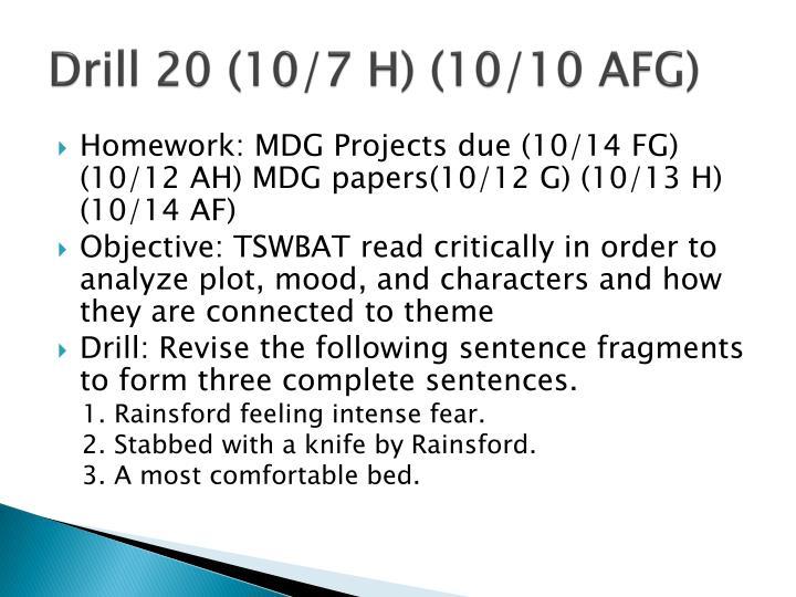Drill 20 (10/7 H) (10/10 AFG)