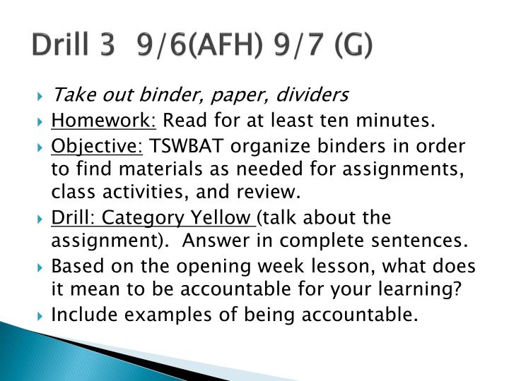 Drill 3  9/6(AFH) 9/7 (G)