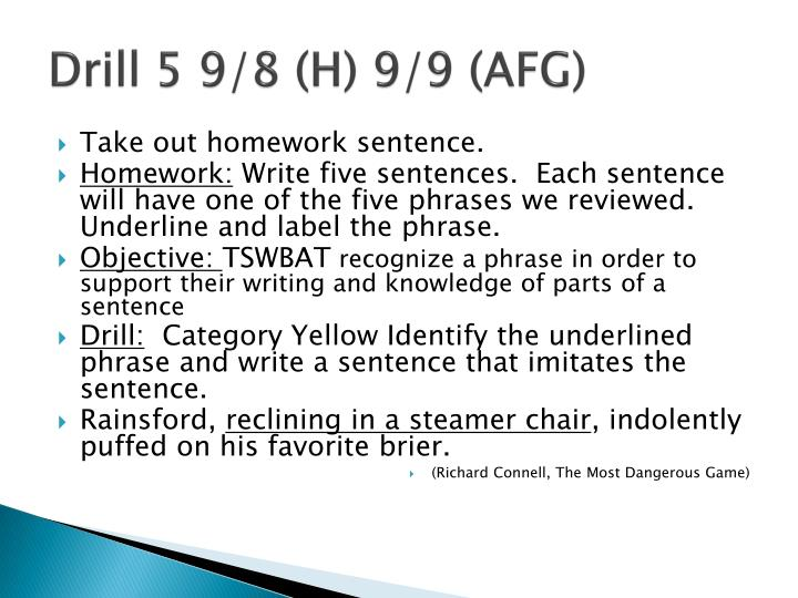 Drill 5 9/8 (H) 9/9 (AFG)