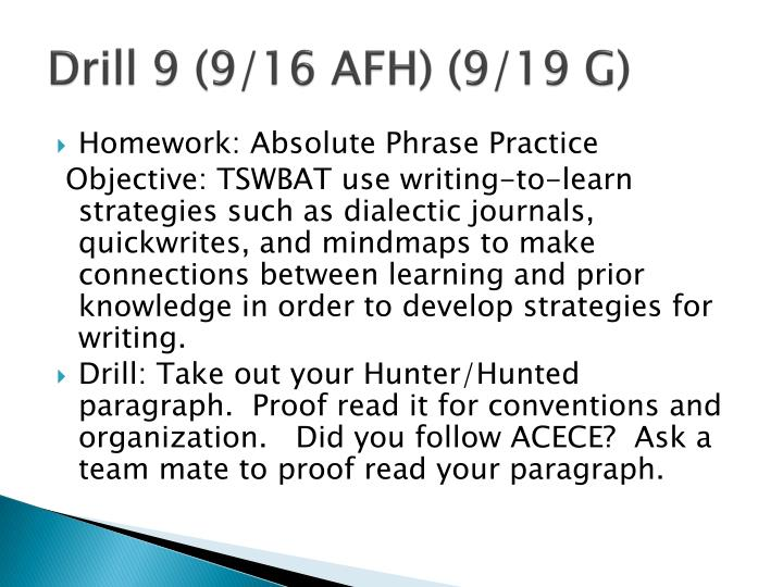 Drill 9 (9/16 AFH) (9/19 G)