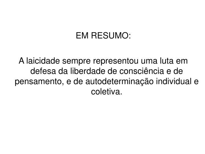 EM RESUMO:
