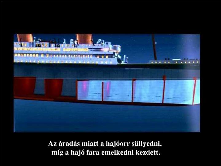 Az áradás miatt a hajóorr süllyedni,