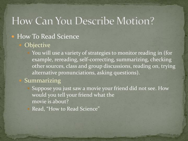 How Can You Describe Motion?