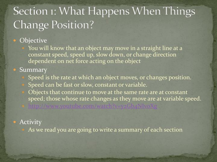 Section 1: What Happens When Things Change Position?