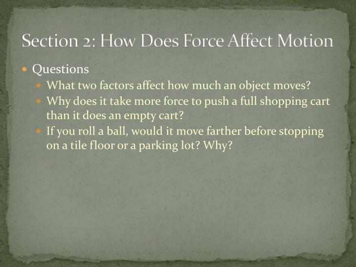 Section 2: How Does Force Affect Motion