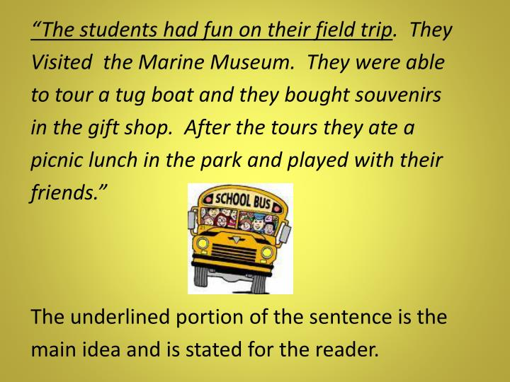 """The students had fun on their field trip"