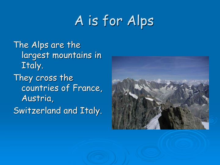 A is for alps